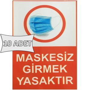 Maskesiz Girmek Yasaktır Etiketi Sticker 15x20 cm 10 ADET