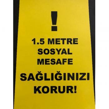 1,5 Metre Sosyal Mesafe Sağlığınızı Korur Uyarı Sticker 15x20 cm