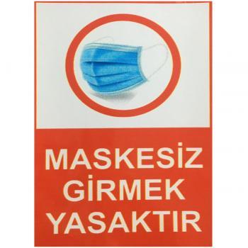 Maskesiz Girmek Yasaktır Etiketi Sticker 15x20 cm